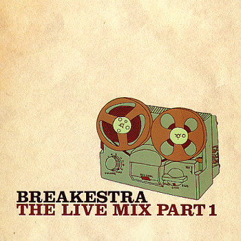 Breakestra: Live Mix Part 1
