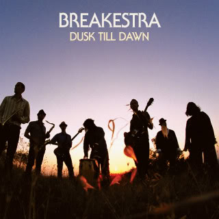 Breakestra: Dusk Til Dawn